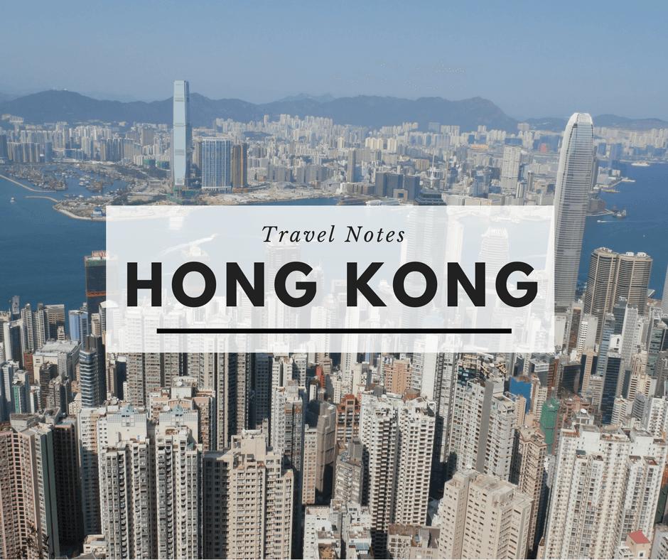 Hong Kong travel notes